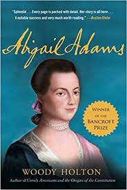 com abigail adams a life woody holton books