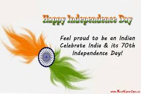 Beautiful Quotes On Independence Day India Best Of 24st Happy Indian Independence Day 24 Quotes With Images Shayari