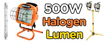 500 Watt Halogen Work Light Lumens How Many Lumens Does A 500w Halogen Bulb Produce