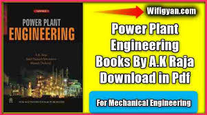 Power Plant Engineering Books By A K Raja Download In Pdf