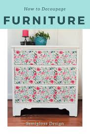 floral decoupage furniture. Learn How To Decoupage On Wood Furniture. This Step By Tutorial Walks You Through Floral Furniture