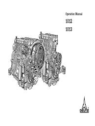 deutz 1012 1013 operation and maintenance manual engines oil