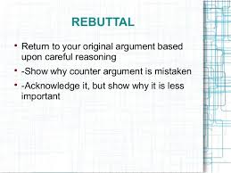 argumentative essay ppt rebuttal iuml129not return