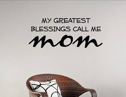 Small Picture My Greatest Blessings Call Me Mom Wall Decor Stickers