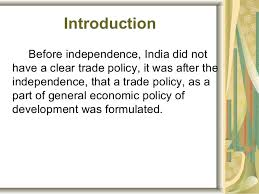 foreign trade policy of after 1991 conclusion reference 4 introduction before independence
