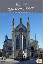 why not visit historic winchester england