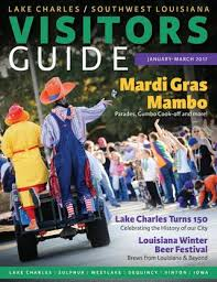 Lake Charles Southwest Louisiana Visitor Guide Jan March