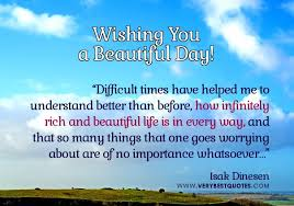 Wishing You A Beautiful Day Quotes Best of Wishingyouabeautituldayquotesencouragingmorningquotesabout