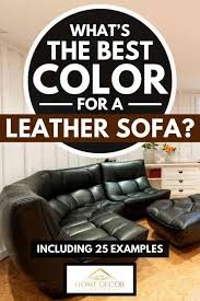 best color for a leather sofa inc