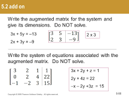 5 2 add on write the augmented matrix for the system and give its dimensions