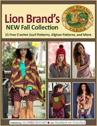 Lion Brand Free Crochet Patterns Amazing Lion Brand's New Fall Collection 48 Free Crochet Scarf Patterns