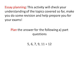essay planning this activity will check your understanding of the  1 essay