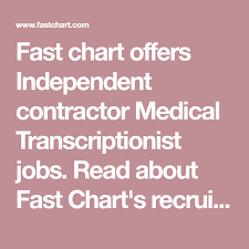 Fast Chart Medical Transcription Fast Chart Medical Transcriptionist Jobs Medical