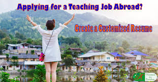 Applying For A Teaching Job Abroad Create A Customized Resume
