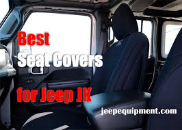 best seat covers for jeep jk