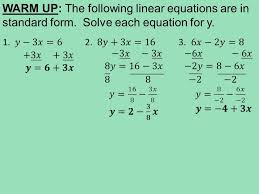 2 warm up the following linear equations are in standard form solve each equation for y