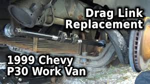 Fix It Right! :: Drag Link - 1999 Chevy P30 - YouTube