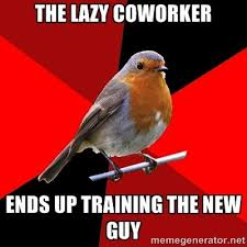 Signs of a Lazy Co-Worker | Retail Robin - the lazy coworker ends ... via Relatably.com