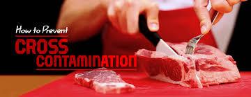 Cross Contamination How To Prevent Cross Contamination Food Contamination