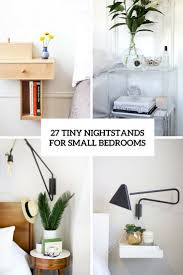 For Small Bedrooms 27 Tiny Nightstands For Small Bedrooms Shelterness