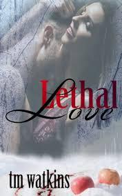 Smashwords – Lethal Love – a book by TM Watkins