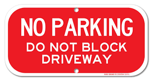 No Parking Sign Do Not Block Driveway Sign 6x12 Rust Free 40