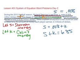 lesson 31 system of equation word problems day 2 math algebra solving equations showme