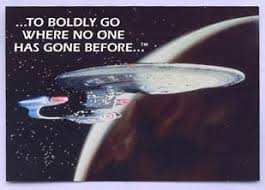 Image result for to boldly go