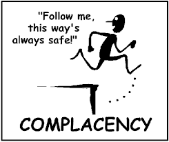 Complacency Safety Quotes Complacency is a recruiters worst enemy Brandergy Search 2