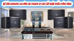 Bộ Dàn KARAOKE Gia Đình JBL pasion 12 Cao Cấp Nhập Khẩu Chính Hãng | Việt  Mới Audio - YouTube