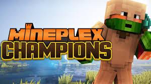 mineplex champions being professional mineplex champions being professional
