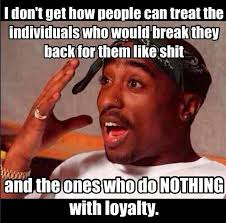 Rappers Quotes About Loyalty