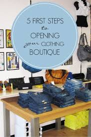 Design Your Own Boutique It May Seem Like A Daunting Task To Open Your Own Clothing