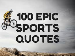 Sports quotes 100 Best Sports Quotes Inspirational Motivational Awesome and Funny 1