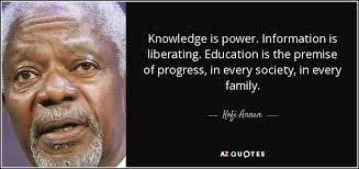 Knowledge Is Power Quote Classy Kofi Annan Quote Knowledge Is Power Information Is Liberating