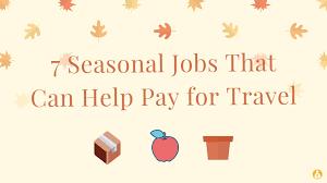 Best Seasonal Jobs F Ckity Bye 7 Of The Best Seasonal Jobs