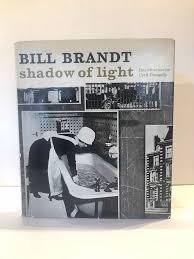 Bill Brandt Shadow Of Light First Edition Brandt Bill Brandt Bill