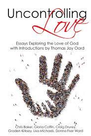 essays on god s uncontrolling love com essays on god s uncontrolling love