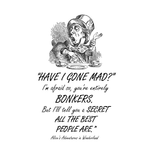 Alice In Wonderland Quote Simple Alice In Wonderland Quote Mad Hatter Alice In Wonderland Quote