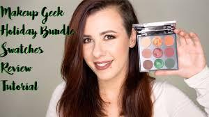 makeup geek holiday bundle review swatches makeup tutorials