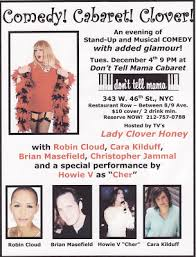 How Sweet It Is! Lady Clover Honey's Blog: Comedy! Cabaret! Clover!