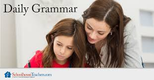 Daily Grammar - Schoolhouse Teachers