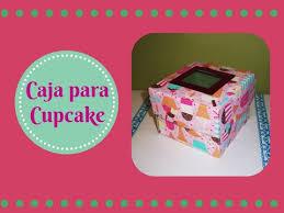 Decorative Boxes For Baked Goods Cajas para Cupcakes Recopilación Manualidades CAJAS Y MOÑOS 32