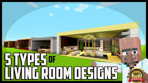 Minecraft Living Room Designs 5 Types Of Living Room Designs In Minecraft Youtube