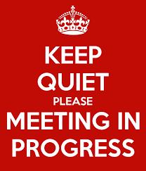 Quiet Please Meeting In Progress Sign Keep Quiet Please Meeting In Progress Poster Jenstrickland Keep