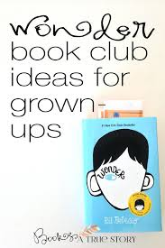 pictures of the book wonder packed with wonder book club ideas for grown ups zoom book