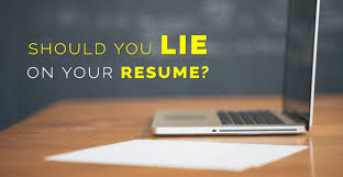 should i lie on my resume exles of proper resumes if i lie on my