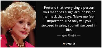 Mary Kay Quotes Inspiration 48 QUOTES BY MARY KAY ASH [PAGE 48] AZ Quotes