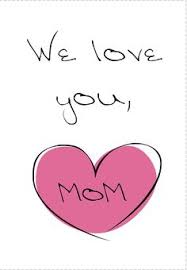 We Love You Mom Quotes Just Another Day in Paradise Mothers Day Poster Free Download 31
