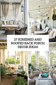 screen porch furniture ideas. 27 Screened And Roofed Back Porch Decor Ideas - Shelterness Screen Furniture C